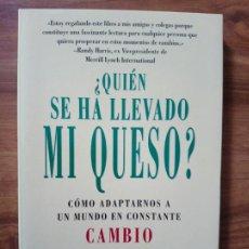 Libros: ¿QUIÉN SE HA LLEVADO MI QUESO? - SPENCER JHONSON, M. D.. Lote 165453030