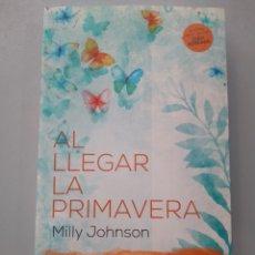 Libros: AL LLEGAR LA PRIMAVERA. MILLY JOHNSON.VERSATIL 9788416580545. Lote 168906525