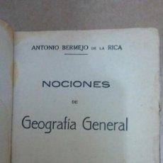 Libros: 23145 - NOCIONES DE GEOGRAFIA GENERAL - POR ANTONIO BERMEJO DE LA RICA - AÑO 1937. Lote 170640185