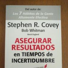 Libros: ASEGURAR RESULTADOS EN TIEMPOS DE INCERTIDUMBRE. COVEY. Lote 171070883