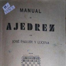 Libros: 22903 -. MANUAL DE AJEDREZ - Nº 1 - PARTE 1ª PRELIMINARES - POR JOSE LUIS PALUZIE Y LUCENA . Lote 171332987