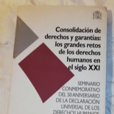 Libros: CONSOLIDACIÓN DE DERECHOS HUMANOS Y GARANTÍAS: ...... Lote 171347642