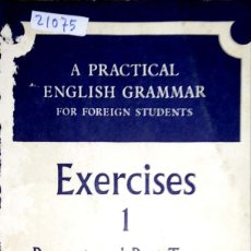 Livres: 23757 - A PRACTICAL ENGLISH GRAMMAR - EXERCICES 1 PRESENT AND PAST TENSES - EN INGLES. Lote 171859183