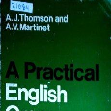 Livres: 23766 - A PRACTICA LENGLISH GRAMMAR 2ND EDITION - POR A.J. THOMPSON - AÑO 1968 - EN INGLES . Lote 171902290