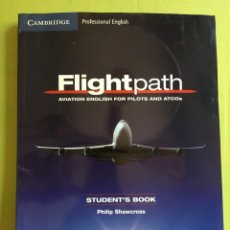 Libros: FLIGHTPATH: AVIATION ENGLISH FOR PILOTS AND ATCOS STUDENT'S BOOK WITH AUDIO CDS (3) AND DVD. Lote 173909258