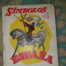 Libros: SIMBOLOS DE ESPAÑA LIBRO ESCOLAR DE LECTURA. Lote 178378885