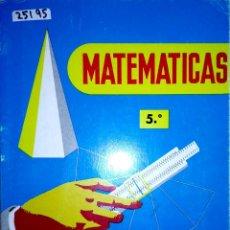 Libros: 24195 - MATEMATICAS - 5º CURSO - PLAN 1957 - POR CONSTANTINO MARCOS Y OTROS - EDICIONES S.M.. Lote 178762962