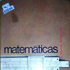 Libros: 25200 - MATEMATICA - COU - POR F. MARCOS DE LANUZA - EDITOR G. DEL TORO - AÑO 1975. Lote 178764317