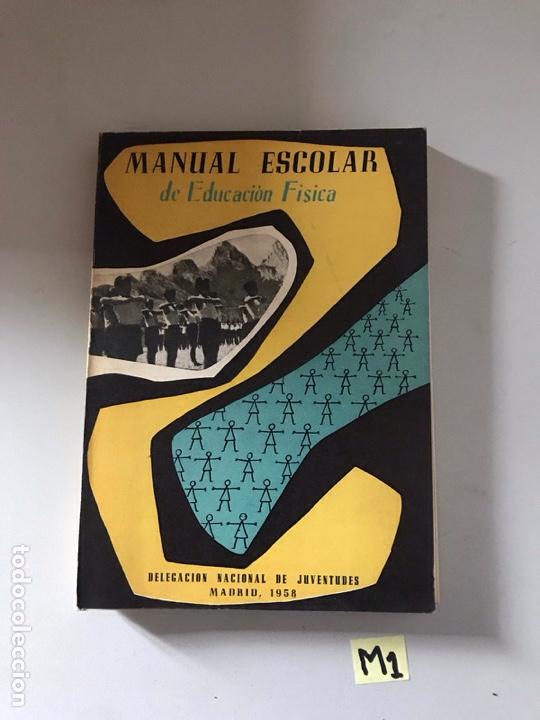 MANUAL ESCOLAR DE EDUCACIÓN FÍSICA (Libros Nuevos - Educación - Aprendizaje)