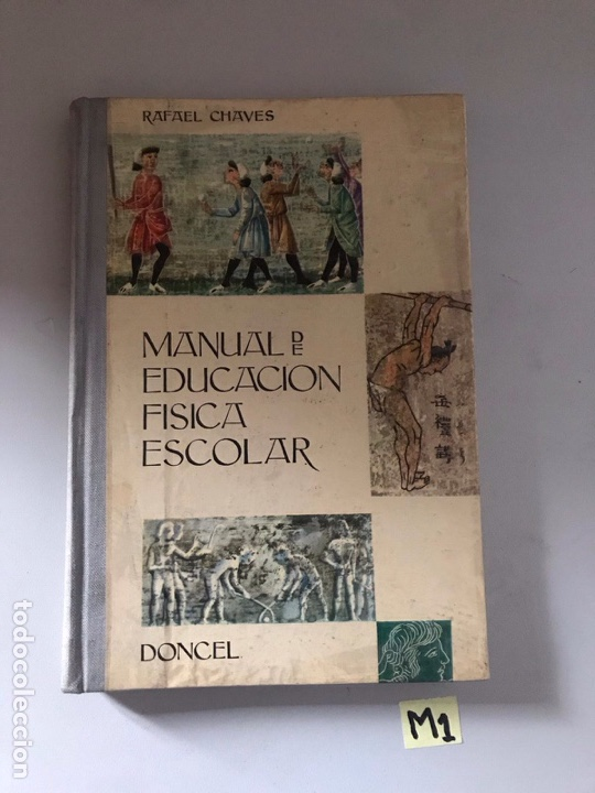 MANUAL DE EDUCACIÓN FÍSICA ESCOLAR (Libros Nuevos - Educación - Aprendizaje)