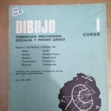 Libros: 27450 - DIBUJO - FORMACION PROFESIONAL OFICIALIA Y PRIMER GRADO - PRIMER CURSO - ED DON BOSCO . Lote 180994290
