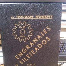 Livres: ENGRANAJES Y FILETEADOS, J.ROLDAN ROBERT, FORMULAS DE TALLER.. Lote 182403060