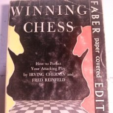 Libros: WINNING CHESS, IRVING CHERNEV AND FRED REINFELD, FABER PAPER COVERED EDITIONS.. Lote 185136532