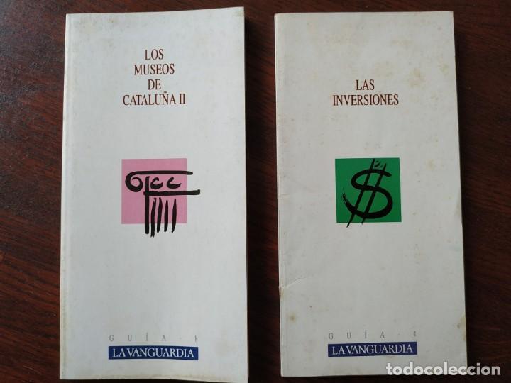 DOS GUÍAS DE LA COLECCIÓN LA VANGUARDIA. Nº 8, LOS MUSEOS DE CATALUÑA II. Y Nº 4, LAS INVERSIONES, (Libros Nuevos - Educación - Aprendizaje)