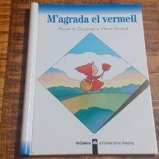 Libros: M'AGRADA EL VERMELL - PASCALE DE BOURGOING - PIERRE DENIEUIL. Lote 186269260