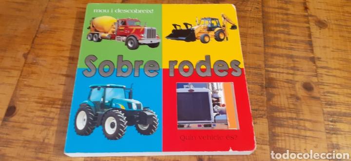 SOBRE RODES - QUIN VEHICLE ÉS- MOU I DESCOBREIX (Libros Nuevos - Educación - Aprendizaje)