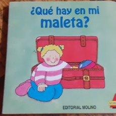 Libros: QUE HAY EN MI MALETA- TROQUELADO - EDITORIAL MOLINO- SORPRESA. Lote 187332492