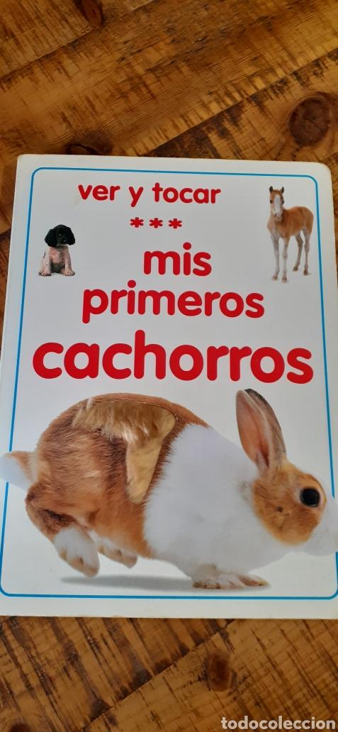 MIS PRIMEROS CACHORROS- VER Y TOCAR (Libros Nuevos - Educación - Aprendizaje)