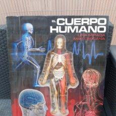 Libros: LIBRO 3D EL CUERPO HUMANO UNA MIRADA MAS CERCANA EDITORIAL CATAPULTA. Lote 188522638