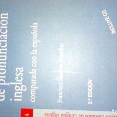 Libros: MANUAL DE PRONUNCIACIÓN INGLESA COMPARADA CON LA ESPAÑOLA. SÁNCHEZ BENEDITO. Lote 189678373