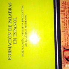 Livros: FORMACIÓN DE PALABRAS EN ESPAÑOL. MERVYN F LANG. Lote 189679643