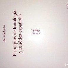 Libros: PRINCIPIOS DE FONOLOGÍA Y FONÉTICA ESPAÑOL AS. ANTONIO QUILIS. Lote 189680457