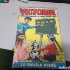Libros: VICTORIA - LA ESCUELA NUEVA. Lote 190420110