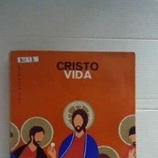 Libros: 31113 - CRISTO, NUESTRA VIDA - 2º CURSO DE OFICIALIA - EDITORIAL BRUÑO - AÑO 1966. Lote 191855393