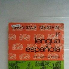 Libros: 31114 - LENGUA ESPAÑOLA - 1º CURSO DEL GRADO APRENDIZAJE INDUSTRIAL - EDITORIAL EVEREST - ALO 1966. Lote 191855420
