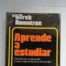 Libros: 31496 - APRENDE A ESTUDIAR - POR DEREK ROWNTREE - EDITORIAL HERDR - AÑO 1976. Lote 191861097