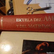 Libros: ESCUELA DEL AMOR Y MATRIMONIO DE DR. KÁRATE 1962. Lote 193222931