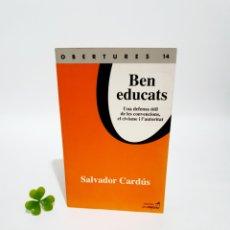 Libros: LIBRO BEN EDUCATS. Lote 193436498