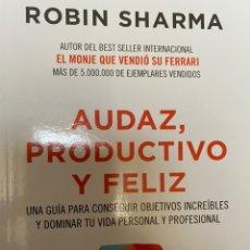 Libros: AUDAZ, PRODUCTIVO Y FELIZ (ROBIN SHARMA). Lote 194140708