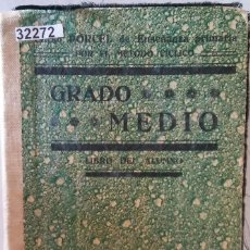 Libros: 32272 - LIBRO DEL ALUMNO - GRADO MEDIO - POR M. DONCEL Y RIERA - 16ª EDICION - AÑO 1935. Lote 194576065