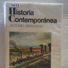 Libros: 29077 - HISTORIA CONTEMPORANEA - POR ANTONIO FERNANDEZ - ED VICENS VIVES - AÑO 1978. Lote 194747142