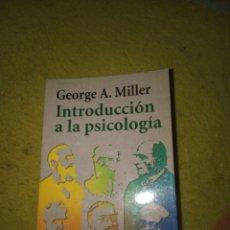 Libros: INTRODUCCIÓN A LA PSICOLOGÍA. GEORGE A. MILLER. Lote 194877778
