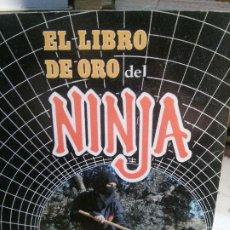Libros: EL LIBRO DE ORO DEL NINJA, ADOLFO PÉREZ.. Lote 195310373