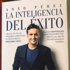 Libros: ANXO PÉREZ: LA INTELIGENCIA DEL ÉXITO. Lote 195341928