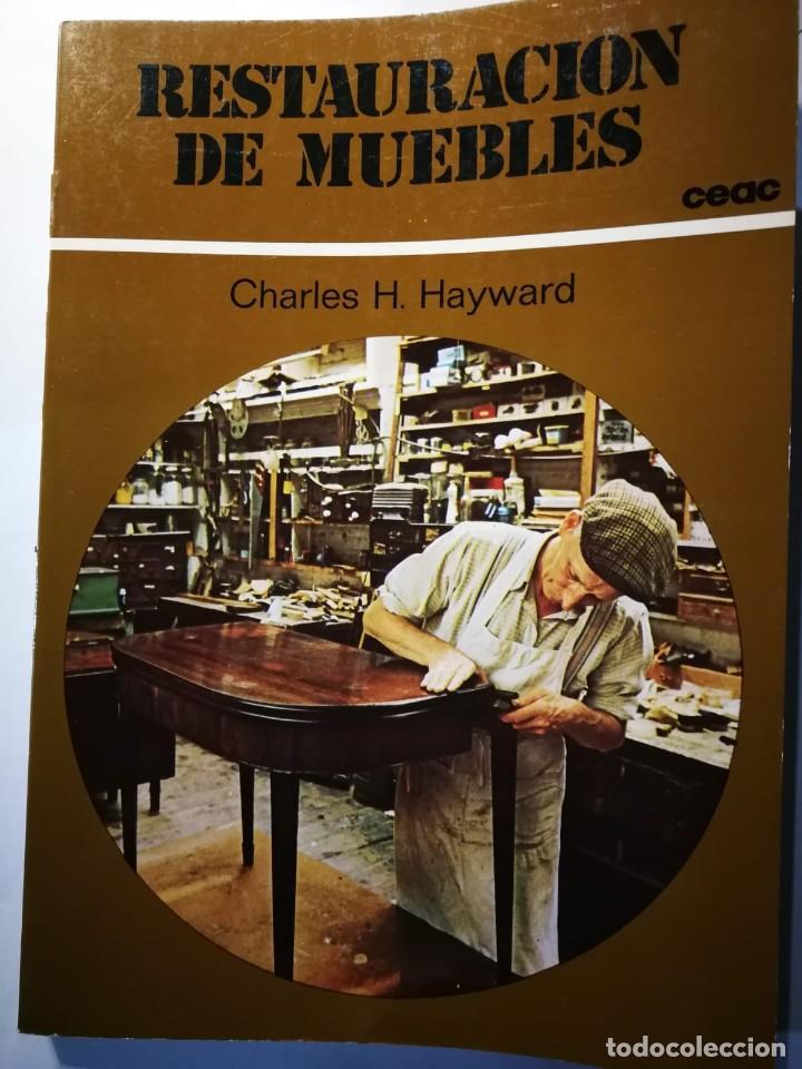 RESTAURACIÓN DE MUEBLES. CHARLES H. HAYWARD (Libros Nuevos - Educación - Aprendizaje)