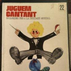 Libros: JUGUEM CANTANT. 50 CANÇONS PER A LA INICIACIÓ MUSICAL - SEGARRA/REDORTA, L'ABADIA DE MONTSERRAT 1975. Lote 197495816