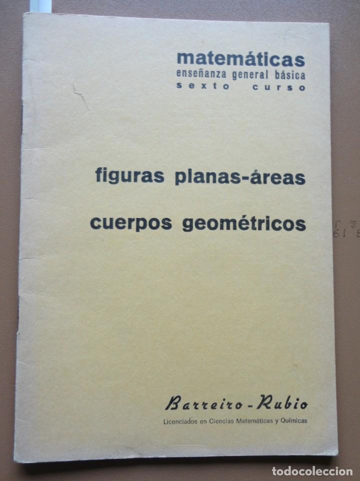MATEMÁTICAS SEXTO CURSO BARREIRO RUBIO 1971 (Libros Nuevos - Educación - Aprendizaje)