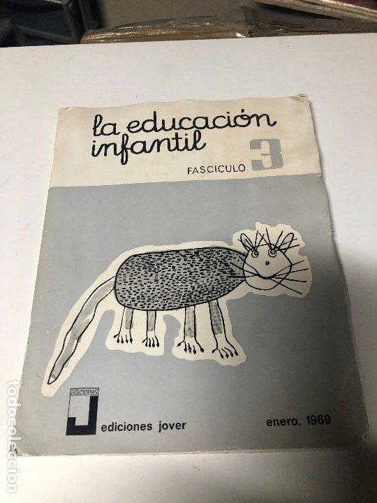 LA EDUCACION INFANTIL FASCICULO 3 (Libros Nuevos - Educación - Aprendizaje)