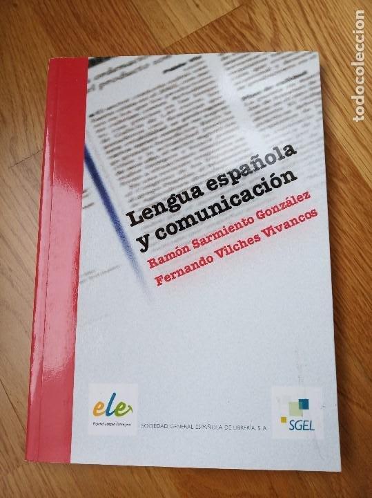 LENGUA ESPAÑOLA Y COMUNICACIÓN - RAMÓN SARMIENTO GONZÁLEZ, FERNANDO VILCHES VIVANCOS (Libros Nuevos - Educación - Aprendizaje)
