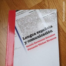 Libros: LENGUA ESPAÑOLA Y COMUNICACIÓN - RAMÓN SARMIENTO GONZÁLEZ, FERNANDO VILCHES VIVANCOS. Lote 201370888