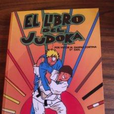Libros: EL LIBRO DEL JUDOKA CON PEGATINAS - GASPAR CORTINA -VÍCTOR MANUEL.. Lote 202317091