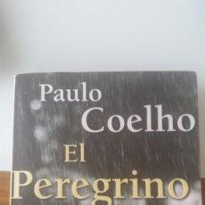Libros: EL PEREGRINO DE COMPOSTELA. PAULO COELHO. Lote 205523028
