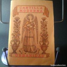Libros: CARTILLA MODERNA - URBANIDAD - FACSIMIL EDELVIVES 1999, ORIGINAL 1933 / ILUSTRADA. Lote 206922753