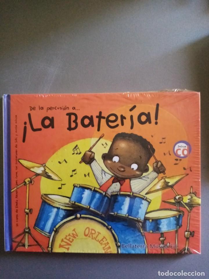 LA BATERÍA ( LIBRO + ´CD ) PRECINTADO (Libros Nuevos - Educación - Aprendizaje)