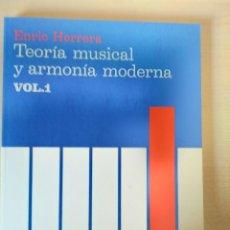 Livres: TEORÍA MUSICAL Y ARMONÍA MODERNA, VOL. 1. ENRIC HERRERA. Lote 212688998