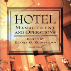 Libros: HOTEL MANAGEMENT AND OPERATIONS (DENNEY G. RUTHERFORD). Lote 213395600